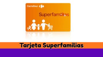 Tarjeta Superfamilias Carrefour
